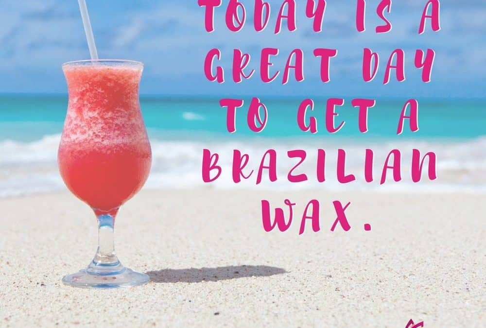 How To Prepare For A Brazilian Wax